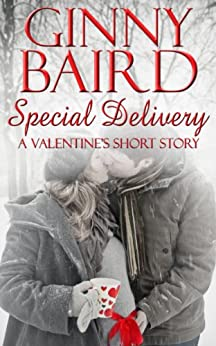 Special Delivery (A Valentine's Short Story) by [Ginny Baird]