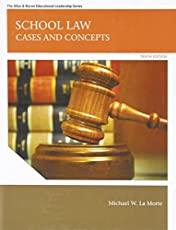 School Law: Cases and Concepts (Allyn & Bacon Educational Leadership)