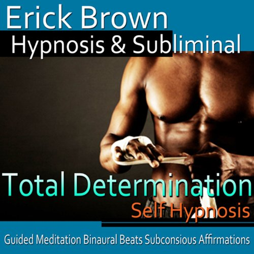 Total Determination Hypnosis audiobook cover art