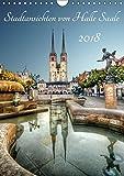 Stadtansichten von Halle Saale 2018 (Wandkalender 2018 DIN A4 hoch): Halle an der Saale von seiner schönsten Seite. (Monatskalender, 14 Seiten ) ... [Kalender] [Apr 01, 2017] Friebel, Oliver