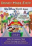 Disney Made Easy - The Essential Guide to Walt Disney World Resort: 2021 (English Edition)