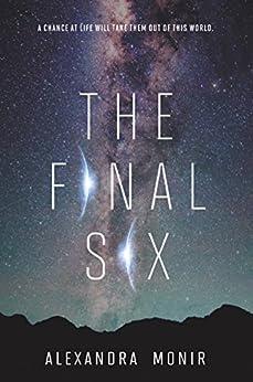 The Final Six by [Alexandra Monir]