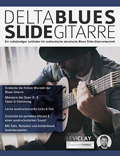 Delta Blues Slide-Gitarre: Ein vollständiger Leitfaden für authentische akustische Blues Slide-Gitarrentechnik