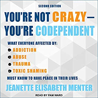 You're Not Crazy - You're Codependent audiobook cover art