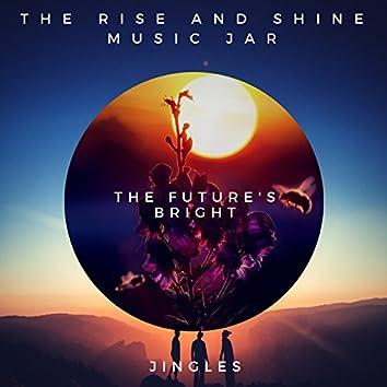 The Future's Bright (Jingles)