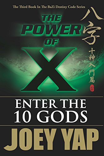 The Power of X : Enter the 10 Gods (English Edition)