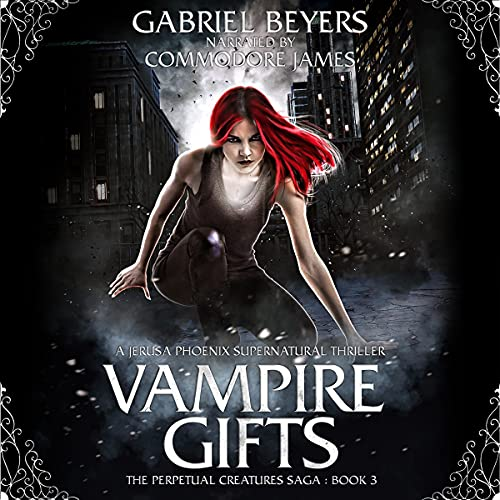 Vampire Gifts: A Jerusa Phoenix Supernatural Thriller cover art