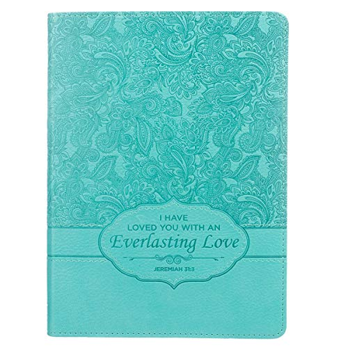 Christian Art Gifts Teal Faux Leather Journal | Everlasting Love Jeremiah 31:3 | Handy-sized Flexcover Inspirational Notebook w/Ribbon Marker 240 Lined Pages, Gilt Edges, 5.5 x 7 Inches