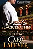 Knight in Black Leather: International Billionaires XI: The Latinos