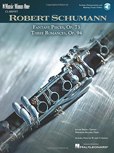 Schumann - 5 Fantasy Pieces, Op. 73 and 3 Romances, Op. 94: Music Minus One Clarinet [With CD (Audio)] (Music Minus One (Numbered))