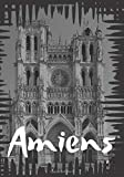 Amiens: Writing notebook for adults and kids, Travel journal, Diary, Composition Book (120 Pages, Lined, 7 x 10)