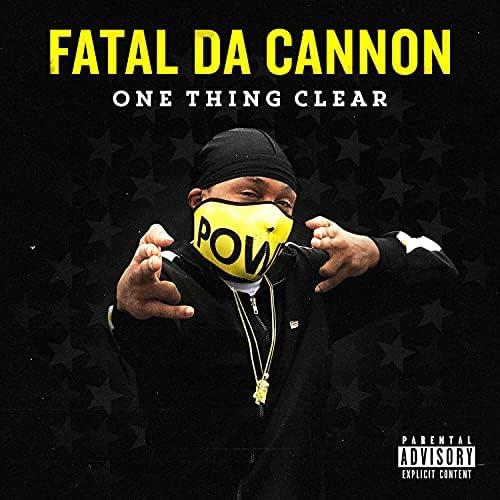 Fatal Da Cannon