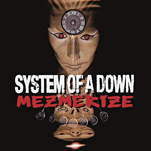 Mezmerize / System Of A Down