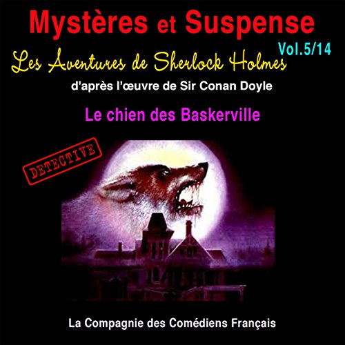 Couverture de Les Aventures de Sherlock Holmes : Le chien des Baskerville (Mystères et Suspense 5)