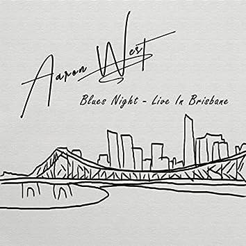 Blues Night (Live in Brisbane)