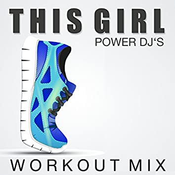 This Girl (Workout Mix)