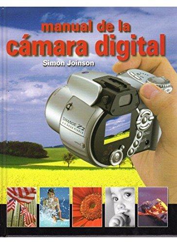 MANUAL DE LA CAMARA DIGITAL (FOTO,CINE Y TV-FOTOGRAFÍA Y VIDEO)