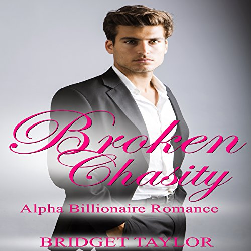 Broken Chasity audiobook cover art