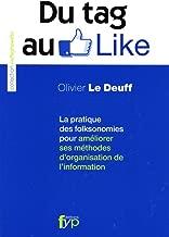 Du Tag au Like : La pratique des folksonomies pour améliorer ses méthodes d'organisation de l'information