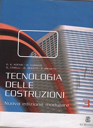 Tecnologia delle costruzioni. Ediz. modulare. Per gli Ist. Tecnici: 3