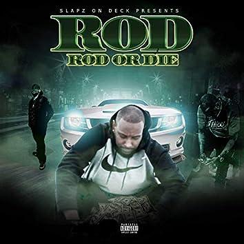 Rod or Die