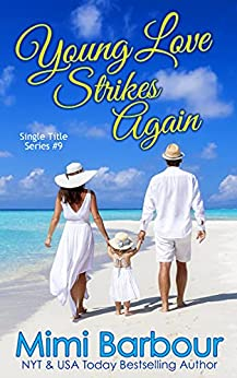 Young Love Strikes Again (Single Title Series Book 9) by [Mimi Barbour]