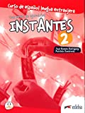 Instantes 2. Cuaderno de ejercicios (Métodos - Adolescentes - Instantes - Nivel A2)