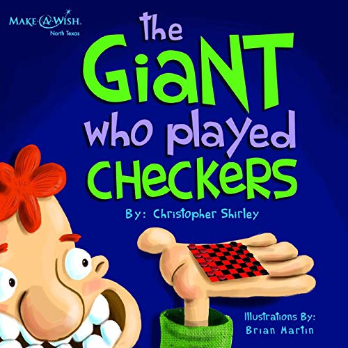 Compare Textbook Prices for The Giant Who Played Checkers  ISBN 9781946629166 by Shirley, Christopher D,Martin, Brian