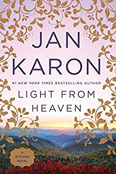 Light from Heaven (Mitford Book 9) by [Jan Karon]
