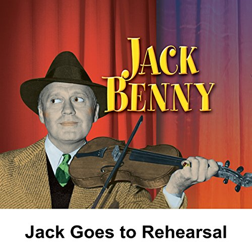 Jack Goes to Rehearsal audiobook cover art