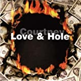 Hole : Courtney Love & Hole [CD]