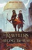 Travelers Along the Way: A Robin Hood Remix (Remixed Classics Book 3) (English Edition)