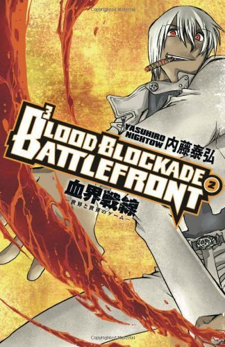 Blood Blockade Battlefront Volume 2 by Yasuhiro Nightow (Artist, Author) › Visit Amazon's Yasuhiro Nightow Page search results for this author Yasuhiro Nightow (Artist, Author), Chris Warner (Editor) (22-May-2012) Paperback