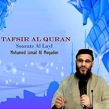 Tafsir Al Quran - Sourate Al Layl (Quran)