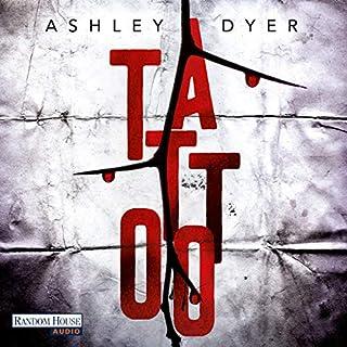 Tattoo     Carver & Lake 1              Autor:                                                                                                                                 Ashley Dyer                               Sprecher:                                                                                                                                 Richard Barenberg                      Spieldauer: 15 Std. und 8 Min.     22 Bewertungen     Gesamt 3,8