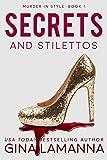 Secrets and Stilettos (Murder In Style Book 1)