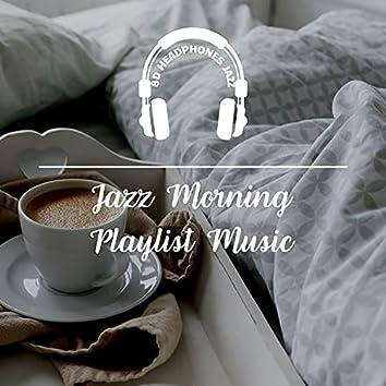 Jazz Morning Playlist Music
