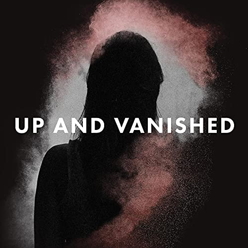 Up and Vanished Podcast By Tenderfoot TV cover art