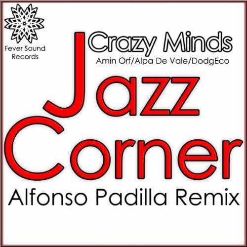 Amin Orf, Alpa De Vale, Dodgeco & Crazy Minds