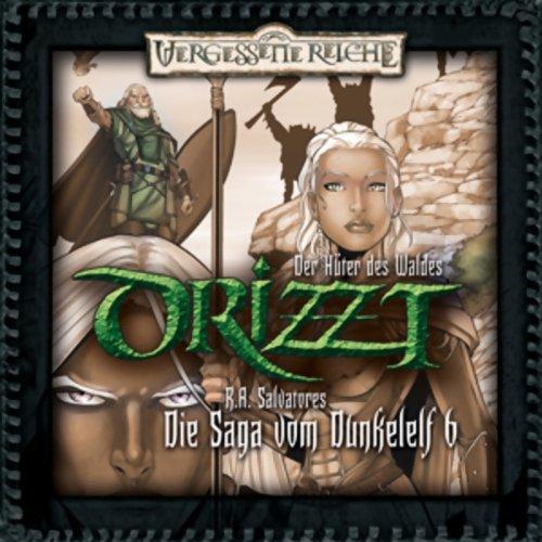 Der Hüter des Waldes (DRIZZT - Die Saga vom Dunkelelf 6) Titelbild
