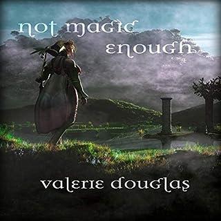 Not Magic Enough audiobook cover art