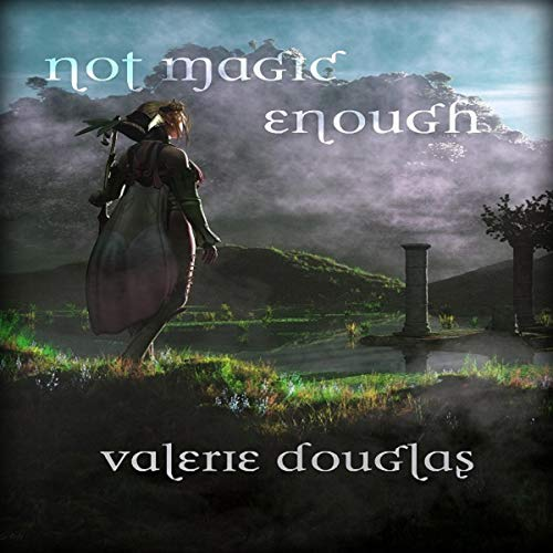 Not Magic Enough audiobook cover art