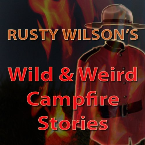 Wild and Weird Campfire Stories cover art