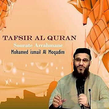 Tafsir Al Quran - Sourate Arrahmane (Quran)