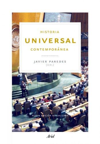 Historia universal contemporánea: Nueva edición actualizada (Ariel Historia)