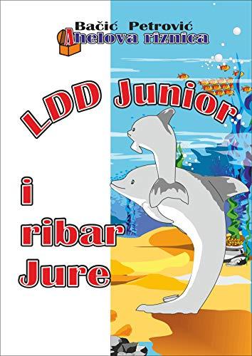 LDD Junior i ribar Jura (English Edition)