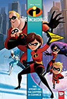 Disney/PIXAR Incredibles and Incredibles 2: The Story of the Movies in Comics (The Incredibles and Incredibles)
