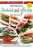 Start and Run a Sandwich and coffee shop (How to Books Small Business Start Ups)