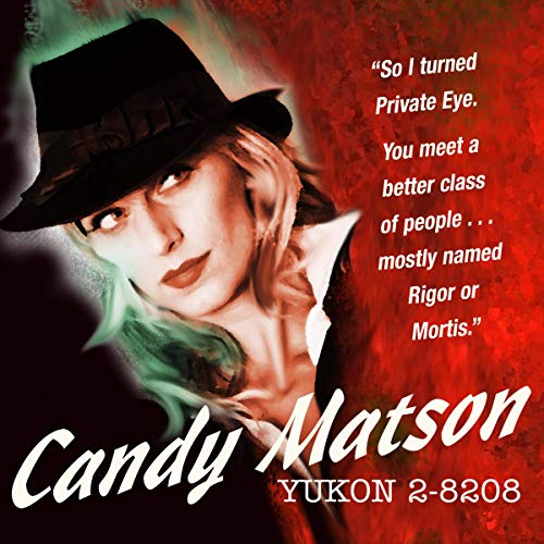 Candy Matson: Yukon 2-8208 audiobook cover art