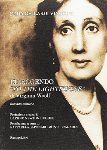 Rileggendo «To the lighthouse» di Virginia Woolf